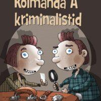 """Ilmar Tomusk. """"Kolmanda A kriminalistid"""", kaanepilt, Tammerraamat, 2012, harilik pliiats, tušš, digijoonistus, arvutitöötlus"""